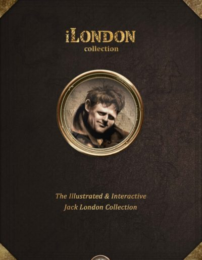 iLondon: The interactive and illustrated Jack London collection.
