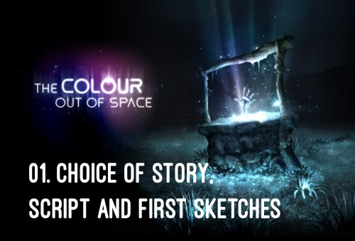 HP Lovecraft - The Colour Out of Space Choice of Story, Script and first sketches