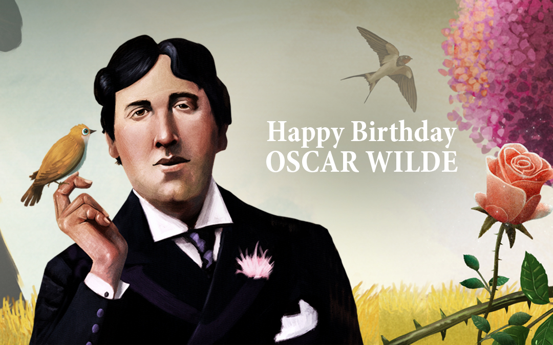 Happy Birthday Oscar Wilde: An Unforgettable Personality for his Life as much as his Writing