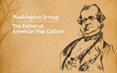 Washington Irving — The Father of American Pop Culture